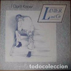 Discos de vinilo: LANIER AND CO. - I DON'T KNOW / AFRAID OF LOSING YOU / DANCING IN THE NIGHT - MAXI-SINGLE UK 1987. Lote 104310223