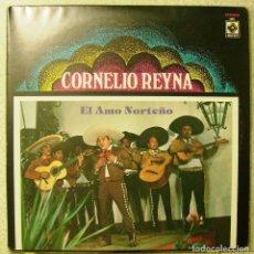 Discos de vinilo: CORNELIO REYNA.EL AMO NORTEÑO...TRIPLE DISCO...MEXICO..MUY DIFICIL...IMPORTACION. Lote 104319923