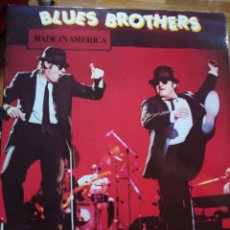 Discos de vinilo: BLUES BROTHERS MADE IN AMÉRICA. Lote 104327212