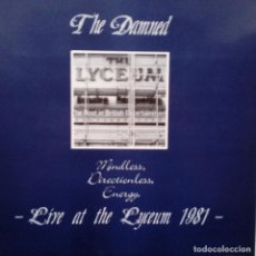 Discos de vinilo: THE DAMNED- MINDLESS, DIRECTIONLESS, ENERGY. LIVE AT THE LYCEUM 1981- FRANCE LP 1987- EXC.. Lote 104347443