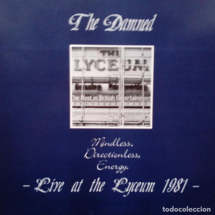 Discos de vinilo: THE DAMNED- MINDLESS, DIRECTIONLESS, ENERGY. LIVE AT THE LYCEUM 1981- FRANCE LP 1987- EXC. - Foto 2 - 104347443