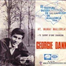 Discos de vinilo: GEORGIE DANN, III FESTIVAL INTERNACIONAL DE LA CANCION DE MALLORCA 1966. Lote 104361071