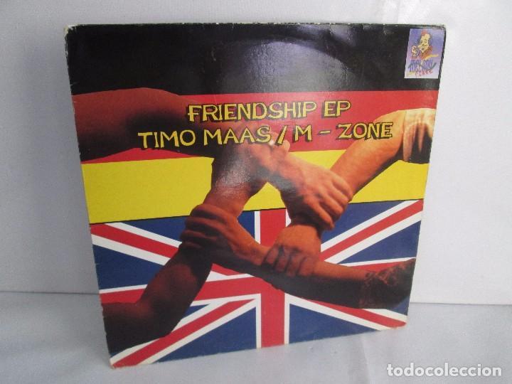 FRIENDSHIP EP. TIMO MAAS/M - ZONE. MELODY PLACE. E.P VINILO. VER FOTOGRAFIAS ADJUNTAS (Música - Discos - Singles Vinilo - Electrónica, Avantgarde y Experimental)