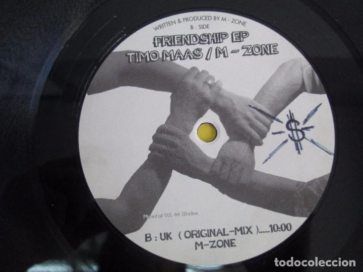 Discos de vinilo: FRIENDSHIP EP. TIMO MAAS/M - ZONE. MELODY PLACE. E.P VINILO. VER FOTOGRAFIAS ADJUNTAS - Foto 6 - 104362375