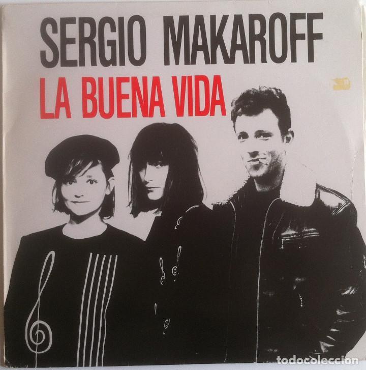 SERGIO MAKAROFF - LA BUENA VIDA - LP PDI 1987 EDICIÓN ESPAÑOLA ORIGINAL (Música - Discos - LP Vinilo - Grupos Españoles de los 70 y 80)