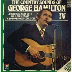 Discos de vinilo: GEORGE HAMILTON IV - THE COUNTRY SOUNDS OF GEORGE HAMILTON IV - LP 1972. Lote 104379827