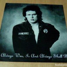 Discos de vinilo: GG ALLIN - ALWAYS WAS, IS AND ALWAYS SHALL BE (LP REEDICIÓN) NUEVO. Lote 151388096