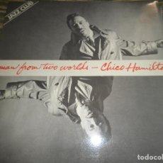 Discos de vinilo: CHICO HAMILTON - MAN FROM TWO WORLDS LP - EDICION ESPAÑOLA - ABC IMPULSE 1978 - GATEFOLD COVER -. Lote 104433283