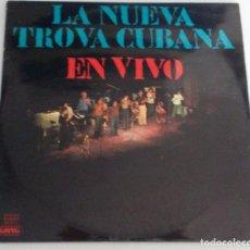 Discos de vinilo: NUEVA TROVA CUBANA EN VIVO. Lote 104433931