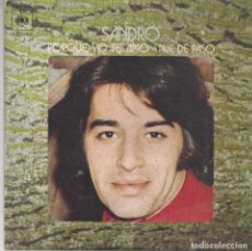 Discos de vinilo: SANDRO - PORQUE YO TE AMO - AVE DE PASO (1971). Lote 104526707