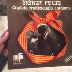Discos de vinilo: ANTIGUO DISCO VINILO NURIA FELIU CUPLETS TRADICIONALS CATALANS AÑO 1974 . Lote 104528707