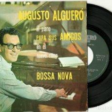 Disques de vinyle: AUGUSTO ALGUERO. BOSSA NOVA (VINILO SINGLE EP.). Lote 104543199