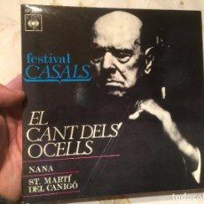 Discos de vinilo: ANTIGUO SINGLE VINILO EL FESTIVAL PAU CASALS - EL CANT DELS OCELLS AÑO 1970 . Lote 104549819