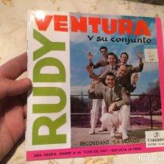 Discos de vinilo: ANTIGUO SINGLE VINILO RUDY VENTURA Y SU CONJUNTO . Lote 104550059