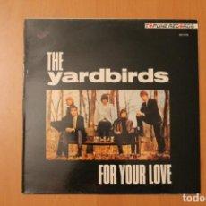 Discos de vinilo: THE YARDBIRDS - FOR YOUR LOVE - CHARLY RECORDS ZAFIRO ESPAÑA 1988. Lote 104557379
