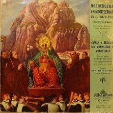 Discos de vinilo: CAPILLA Y ESCOLANIA DEL MONASTERIO DE MONTSERRAT - NOCHEBUENA EN MONTSERRAT SIGLO XVIII LP . Lote 104558975