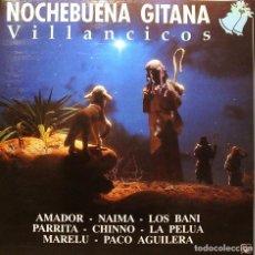 Discos de vinilo: NOCHEBUENA GITANA - PARRITA + LA PELUA + MARELU + NAIMA + LOS BANI + CHINNO ETC.. LP 1990. Lote 104559035