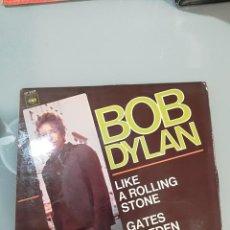 Discos de vinilo: BOB DYLAN: LIKE A ROLLING STONE / GATES OF EDEN. Lote 104582351