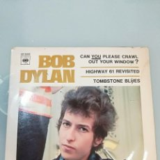 Discos de vinil: BOB DYLAN: CAN YOU PLEASE CRAWL OUT YOUR WINDOW ? / HIGWAY 61 REVISITED / TOMBSTONE BLUES. Lote 104582675