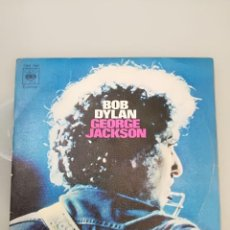 Discos de vinilo: BOB DYLAN: GEORGE JACKSON / GEORGE JACKSON. Lote 104582975
