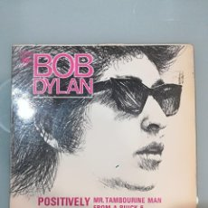 Dischi in vinile: BOB DYLAN: POSITIVELY 4TH STREET / MR. TAMBOURINE MAN / FORM A BUICK 6 / ON THE ROAD AGAIN. Lote 104583263