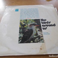 Discos de vinilo: THE BIRDS AROUND US. THE BIRDS OF AUSTRALIA.. Lote 104583459