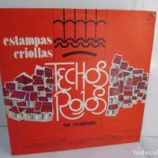 Discos de vinilo: ESTAMPAS CRIOLLAS TECHOS ROJOS EN CONJUNTO. LP VINILO. GRABACIONES MUNDIALES 1980.. Lote 104611519