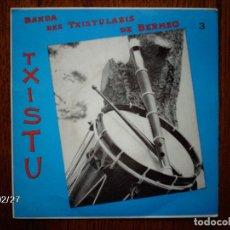 Discos de vinilo: BANDA DE TXISTULARIS DE BERMEO - LARRIÑAGA ANAIAK (3) . Lote 104654687