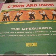 Discos de vinilo: LP- C MON AND SWIM THE LIFEGUARDS WYNCOTE 9043 USA 1964. Lote 104683635