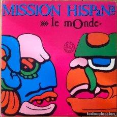 Discos de vinilo: MISSION HISPANA : LE MONDE [ESP 1994]. Lote 104697023