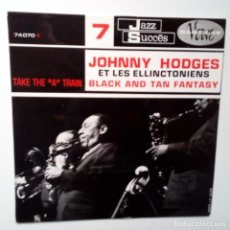 Discos de vinilo: JOHNNY HODGES ET LES ELLINCTONIENS- BLACK AND TAN FANTASY- FRENCH EP 1961 + LENGÜETA- COMO NUEVO.. Lote 104701995