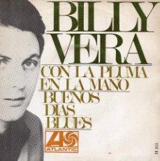 Discos de vinilo: BILLY VERA, SG, WITH PEN IN HAND + 1, AÑO 1968. Lote 104728603