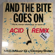 Discos de vinilo: MC MIKER G. & DJ SVEN – AND THE BITE GOES ON / NEVER WOKE UP IN TEARS (ACID REMIX) - MAXI SPAIN 1988. Lote 104733375