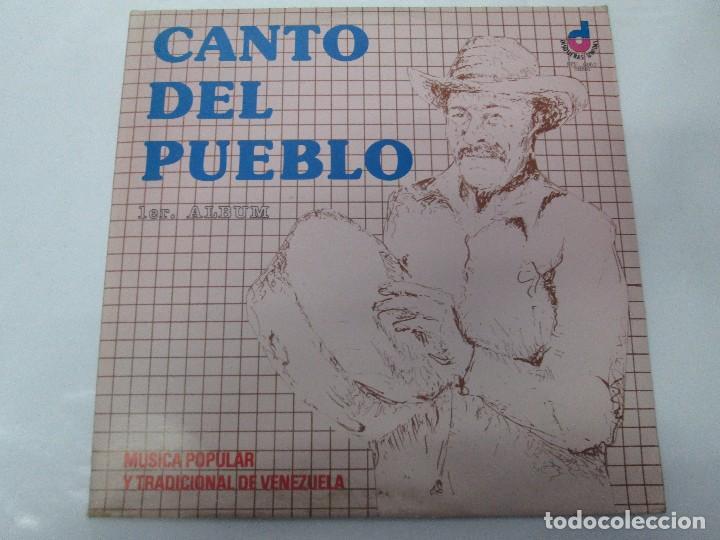 CANTO DEL PUEBLO. MUSICA POPULAR Y TRADICIONAL DE VENEZUELA. LP VINILO. 1981. DISQUERAS UNIDAS (Música - Discos - Singles Vinilo - Étnicas y Músicas del Mundo)