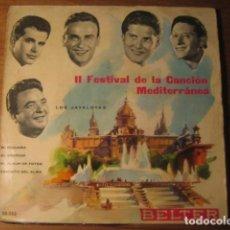 Discos de vinilo: LOS JAVALOYAS - II FESTIVAL DE LA CANCION MEDITERRÁNEA ***** RARO EP 1960. Lote 104744883