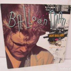Discos de vinilo: BALLOON MAN. IAIN BALLAMY. LP VINILO. EG RECORDS 1989. VER FOTOGRAFIAS ADJUNTAS. Lote 104775555