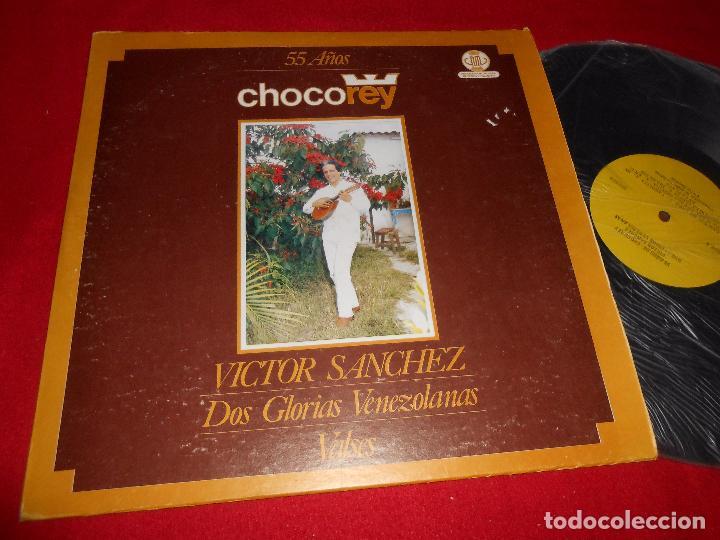 VICTOR SANCHEZ DOS GLORIAS VENEZOLANAS VALSES 55 AÑOS DE CHOCOREY LP VENEZUELA (Música - Discos - LP Vinilo - Grupos y Solistas de latinoamérica)