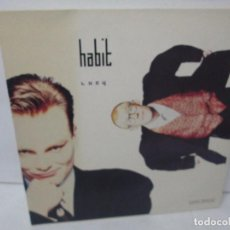Discos de vinilo: HABIT MAXI-SINGLE VINILO. VIRGIN RECORDS 1988. VER FOTOGRAFIAS ADJUNTAS. Lote 104782563