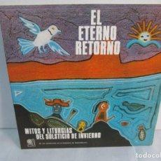 Discos de vinilo: EL ETERNO RETORNO. MITOS Y LITURGIAS DEL SOLTICIO DE INVIERNO. EP VINILO. VER FOTOGRAFIAS. Lote 104785259