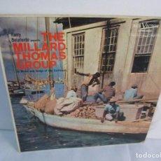 Discos de vinilo: THE MILLARD THOMAS GROUP. HARRY BELAFONTE. LP VINILO. RCA VICTOR 1958. VER FOTOGRAFIAS. Lote 104785779