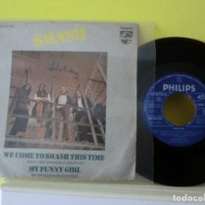 Discos de vinilo: SMASH,( WE COME TO SMASH THIS TIME )1971,SINGLE 134. Lote 104793967
