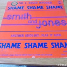 Discos de vinilo: SMITH AND JONES. SHAME SHAME SHAME. . Lote 104800159