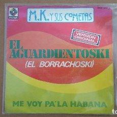 Discos de vinilo: SINGLE - M.K. Y SUS COMETAS - EL AGUARDIENTOSKI / ME VOY PA LA HABANA - ZAFIRO OOX-333 - 1977. Lote 104813395