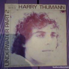 Discos de vinilo: HARRY THUMANN – UNDERWATER PART I & II. EDICION HOLANDESA. Lote 104819559
