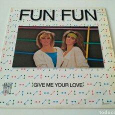 Discos de vinilo: FUN FUN - GIVE ME YOUR LOVE. Lote 104834620