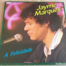 Discos de vinilo: JAYME MARQUES. A FELICIDADE. DIAMANTE 1987. CON JAVIER PAXARIÑO Y MANOLO GAS ENTRE OTROS.. Lote 104860631