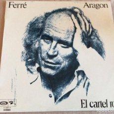 Discos de vinilo: FERRÉ, ARAGON. EL CARTEL ROJO. BARCLAY, MOVIEPLAY 1976. Lote 104861203