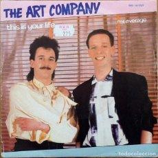 Discos de vinilo: THE ART COMPANY : THIS IS YOUR LIFE [ESP 1985]. Lote 104878095