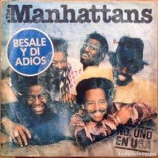 Discos de vinilo: THE MANHATTANS : KISS AND SAY GOODBYE [ESP 1976] 7'. Lote 104878507