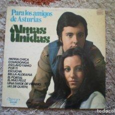 Discos de vinilo: LP. ALMAS UNIDAS. PARA LOS AMIGOS DE ASTURIAS. ORIGINAL 1977. BUENA CONSERVACION. Lote 104881711